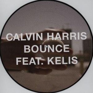 Calvin Harris And Kelis Bounce 12''