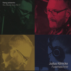 JUSTUS KÖHNCKE - Fussmachine - CD