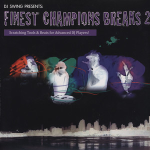 DJ SWING - Finest Champions Breaks Volume 2 - 33T