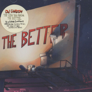 DJ SHADOW - The Less You Know, The Better - CD