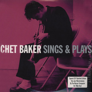 CHET BAKER - Sings And Plays - LP x 2