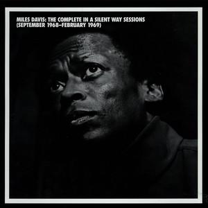 MILES DAVIS QUINTET, THE - The Complete In A Silent Way Sessions (September 1968-February 1969) - 33T x 5