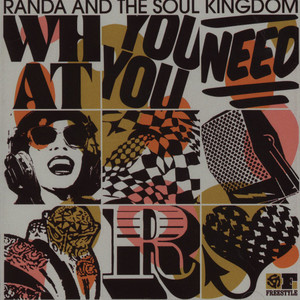 RANDA & THE SOUL KINGDOM - What You Need - CD