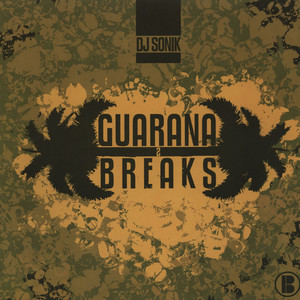 DJ SONIK - Guarana Breaks Volume 2 - 33T