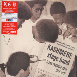 KASHMERE STAGE BAND - Texas Thunder Soul 1968-1974 Deluxe Edition - LP x 3