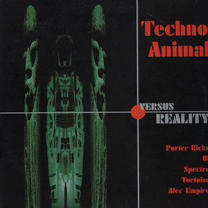 TECHNO ANIMAL - TECHNO ANIMAL VERSUS REALITY - 33T x 2