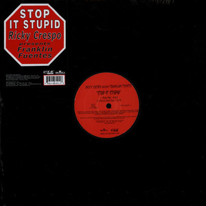 FRANKLIN FUENTES - Stop It Stupid - 12 inch x 1