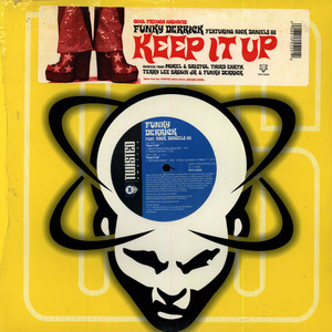 FUNKY DERRICK FEATURING NICK DANIELS III - Keep It Up - 12 inch x 1