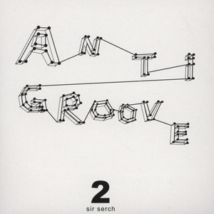 Antigroove 2