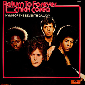 RETURN TO FOREVER & CHICK COREA - Hymn of the seventh galaxy - 33T