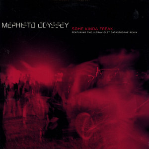 MEPHISTO ODYSSEY - Some Kinda Freak - 12 inch x 1
