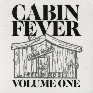 V.A. - Cabin Fever Volume 1 - CD