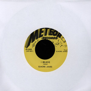 ELMORE JAMES - I Believe - 7inch x 1