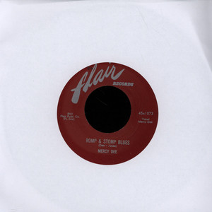 MERCY DEE - Romp & Stomp Blues - 7inch x 1