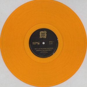 ROY C & THE HONEY DRIPPERS - Impeach The President Gold Vinyl - 12 inch x 1