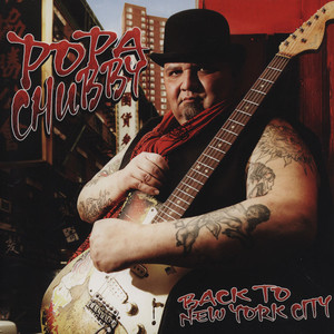 POPA CHUBBY - Back To New York City - LP