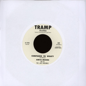 ANITA MOORE & TSU JAZZ ENSEMBLE - Compared To What - 7inch x 1