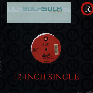 SULK - Only You - 12 inch x 1
