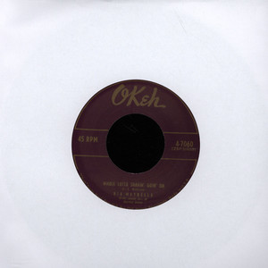 BIG MAYBELLE - Whole Lotta Shakin' Goin' On - 7inch x 1