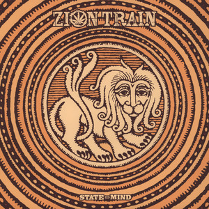 ZION TRAIN - State Of Mind - 33T