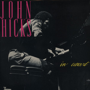 JOHN HICKS - John Hicks In Concert - LP