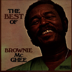 BROWNIE MCGHEE - The Best Of Brownie McGhee - 33T