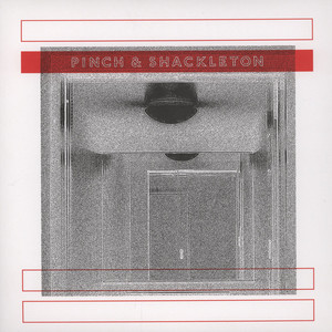 PINCH & SHACKLETON - Pinch & Shackleton - LP x 2