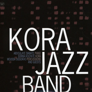 KORA JAZZ BAND - Kora Jazz Band & Guests - CD