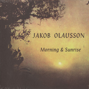 JAKOB OLAUSSON - Morning & Sunrise - 33T