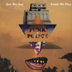 Hot We Are Funk We Play