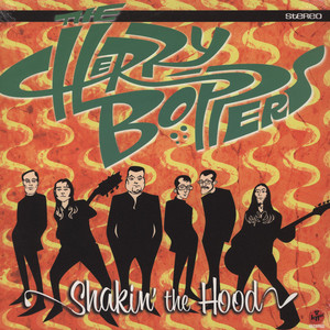 CHERRY BOPPERS, THE - Shakin' The Hood - LP