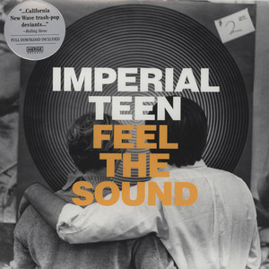 IMPERIAL TEEN - Feel The Sound - 33T