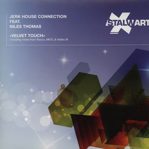 JERK HOUSE CONNECTION - Velvet Touch Feat. Niles Thomas - 12 inch x 1