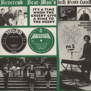 REVEREND BEAT-MAN'S DUSTY RECORD CABINET - Volume 2: It's A Time When The Greedy Give A Dime To The Needy - LP