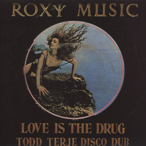 Roxy Music Love Is The Drug Todd Terje Remix / Avalon Lindstrom Remix 12''