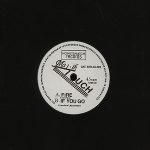 MAJIK TOUCH - Fire / If You Go - 7inch x 1