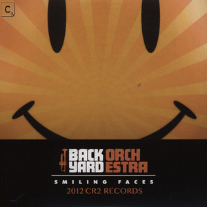 BACKYARD ORCHESTRA - Smiling Faces - 7inch x 1