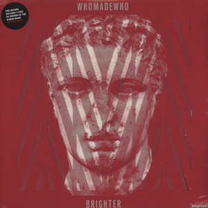 WHOMADEWHO - Brighter - LP x 2