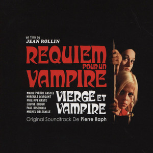 PHILIPPE D'ARAM / PIERRE RAPH - OST Fascination / Requiem For A Vampire - CD