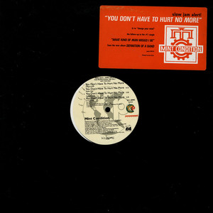 MINT CONDITION - You Don't Have To Hurt No More - 12 inch x 1