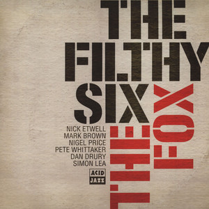 FILTHY SIX, THE - The Fox - LP