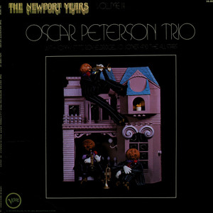 OSCAR PETERSON TRIO, THE WITH ROY ELDRIDGE / SONNY - The Newport Years Volume III - 33T