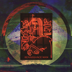 RENAISSANCE MAN - Remix Project - 12 inch x 1