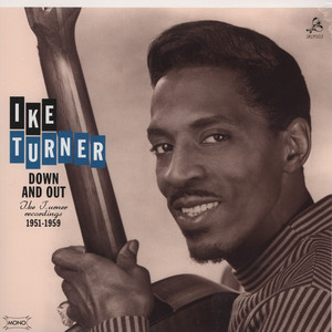 IKE TURNER - Down & Out Ike Turner Recordings - LP