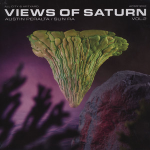 AUSTIN PERALTA X SUN RA - Views Of Saturn #2 - 12 inch x 1
