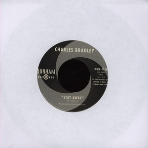 CHARLES BRADLEY / MENAHAN STREET BAND - Stay Away / Run It Back - 7inch x 1