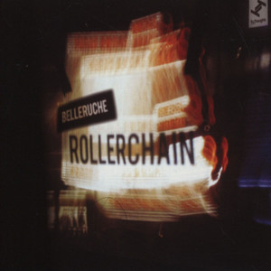 BELLERUCHE - Rollerchain - CD
