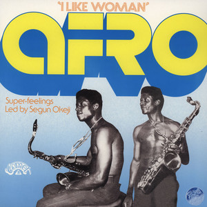SEGUN OKEJI - Afro Super Feelings - I Like Woman - 33T