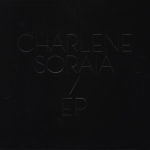 CHARLENE SORAIA - EP - 25 cm