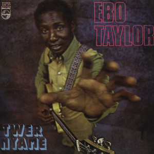 EBO TAYLOR - Twer Nyame - LP